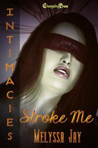 Stroke Me